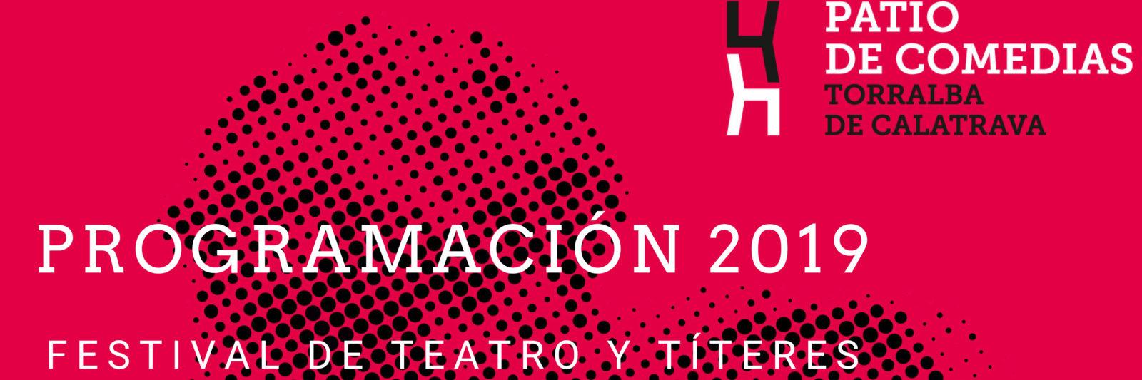 Festival de Teatro Patio de Comedias de Torralba de Calatrava